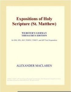 Baixar Expositions of Holy Scripture (St. Matthew) (Webster's German Thesaurus Edition) pdf, epub, eBook