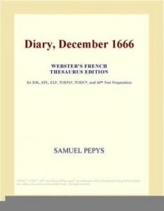 Baixar Diary, December 1666 (Webster's French Thesaurus Edition) pdf, epub, eBook