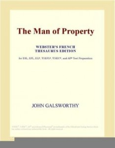 Baixar The Man of Property (Webster's French Thesaurus Edition) pdf, epub, ebook