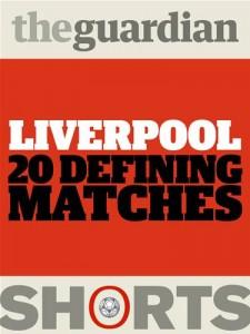 Baixar Liverpool: 20 defining matches pdf, epub, ebook