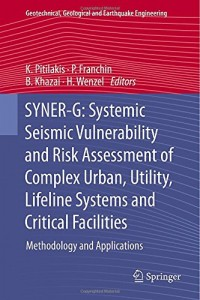 Baixar Syner-g – systemic seismic vulnerability and risk pdf, epub, ebook