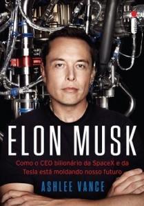 Baixar Elon Musk – Como o CEO bilionário da SpaceX e da Tesla está moldando o nosso futuro pdf, epub, ebook