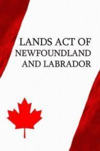 Baixar Lands act of newfoundland and labrador pdf, epub, eBook
