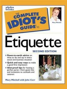 Baixar Complete idiot's guide to etiquette, 2e, the pdf, epub, eBook
