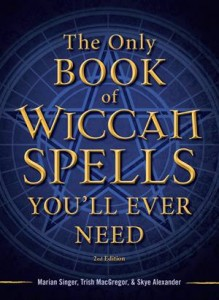 Baixar Only book of wiccan spells you'll ever need, the pdf, epub, ebook