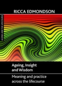 Baixar Ageing, insight and wisdom pdf, epub, eBook
