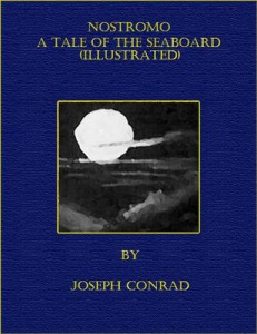 Baixar Nostromo – a tale of the seaboard (illustrated) pdf, epub, eBook