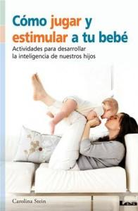 Baixar Como jugar y estimular a tu bebe, actividades pdf, epub, ebook