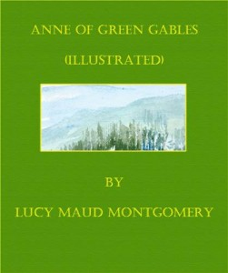 Baixar Anne of green gables (illustrated) pdf, epub, eBook