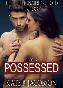 Baixar Possessed (the billionaire's hold trilogy, parts pdf, epub, eBook