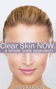 Baixar Clear skin now: a whole body approach pdf, epub, eBook