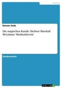 Baixar Magischen kanale: herbert marshall mcluhans pdf, epub, eBook
