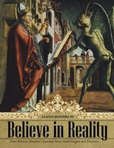 Baixar Believe in reality: one former ministers pdf, epub, ebook
