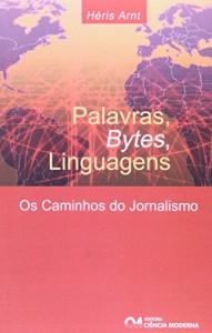 Baixar Palavras, bytes, linguagens pdf, epub, eBook