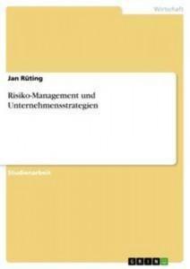 Baixar Risiko-management und unternehmensstrategien pdf, epub, eBook