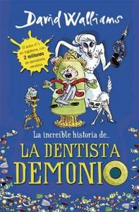 Baixar Increible historia de… la dentista demonio, la pdf, epub, ebook