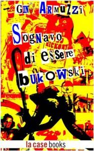 Baixar Sognavo di essere bukowski pdf, epub, eBook