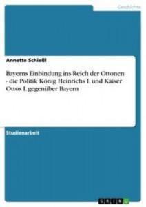 Baixar Bayerns einbindung ins reich der ottonen – die pdf, epub, ebook