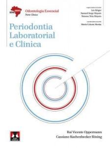 Baixar Periodontia Laboratorial e Clínica – Série Abeno: Odontologia Essencial – Parte Clínica pdf, epub, ebook