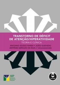 Baixar Transtorno de déficit de atenção/hiperatividade: Teoria e clínica pdf, epub, ebook