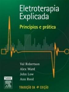 Baixar Eletroterapia explicada: princípios e prática 4ª edição pdf, epub, ebook