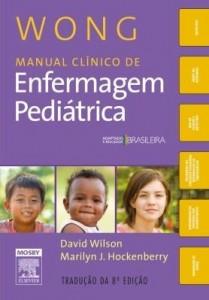 Baixar Wong manual clinico de enfermagem pediátrica – 8ª edição pdf, epub, ebook