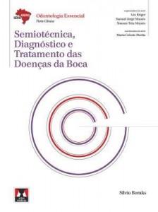 Baixar Semiotécnica, Diagnóstico e Tratamento das Doenças da Boca – Série Abeno pdf, epub, ebook