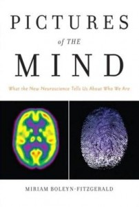 Baixar Pictures of the Mind: What the New Neuroscience Tells Us about Who We Are, Adobe Reader pdf, epub, ebook