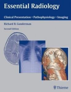 Baixar Essential Radiology: Clinical Presentation Pathophysiology Imaging pdf, epub, eBook
