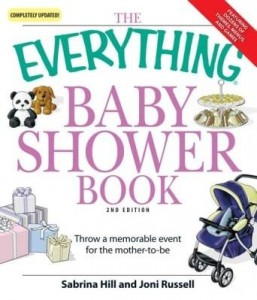Baixar The Everything Baby Shower Book: Throw a Memorable Event for Mother-To-Be pdf, epub, ebook