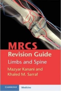 Baixar MRCS Revision Guide: Limbs and Spine pdf, epub, ebook