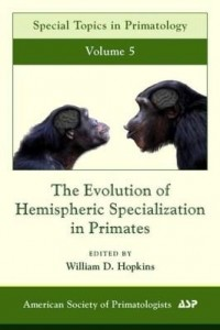 Baixar The Evolution of Hemispheric Specialization in Primates pdf, epub, ebook