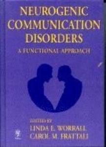 Baixar Neurogenic Communication Disorders: A Functional Approach pdf, epub, eBook