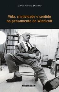 Baixar Vida, Criatividade e Sentido No Pensamento de Winnicott pdf, epub, eBook