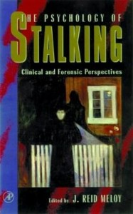 Baixar The Psychology of Stalking: Clinical and Forensic Perspectives pdf, epub, ebook