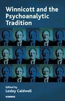 Baixar Winnicott and the Psychoanalytic Tradition: Interpretation and Other Psychoanalytic Issues pdf, epub, ebook
