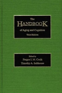 Baixar The Handbook of Aging and Cognition pdf, epub, ebook