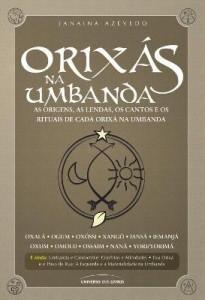 Baixar Orixás Na Umbanda – As Origens, As Lendas, Os Cantos e Os Rituais pdf, epub, ebook