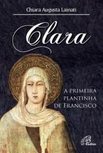 Baixar Clara, a primeira plantinha de Francisco pdf, epub, eBook