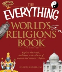 Baixar The Everything World's Religions Book: Explore the Beliefs, Traditions, and Cultures of Ancient and pdf, epub, ebook