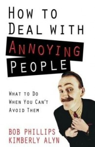 Baixar How to Deal with Annoying People: What to Do When You Can't Avoid Them pdf, epub, eBook