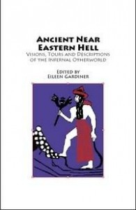 Baixar Ancient Near Eastern Hell: Visions, Tours and Descriptions of the Infernal Otherworld from Hell-On-L pdf, epub, eBook