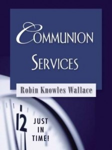 Baixar Just in Time! Communion Services pdf, epub, ebook