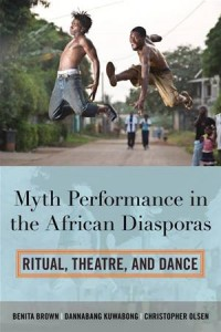 Baixar Myth performance in the african diasporas pdf, epub, eBook