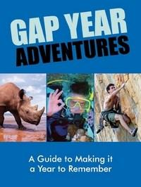 Baixar Gap Year Adventures – A Guide To Making It a Year To Remember pdf, epub, ebook
