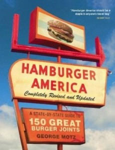 Baixar Hamburger America: Completely Revised and Updated Edition: A State-By-State Guide to 150 Great Burge pdf, epub, ebook