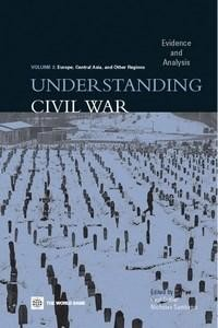 Baixar Understanding Civil War (Volume 2: Europe, Central Asia, & Other Regions): Evidence and Analysis pdf, epub, eBook