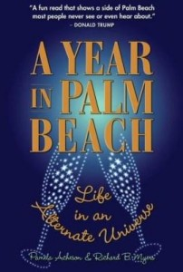 Baixar A Year in Palm Beach: Life in an Alternate Universe pdf, epub, eBook