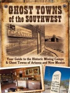 Baixar Ghost Towns of the Southwest pdf, epub, eBook