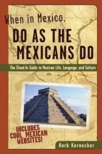 Baixar When in Mexico, Do as the Mexicans Do pdf, epub, ebook